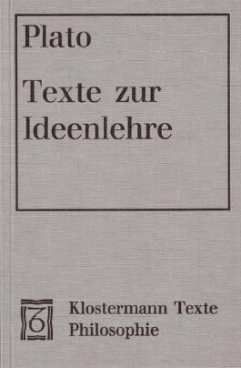 Texte zur Ideenlehre