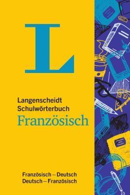 Langenscheidt Schulwörterbuch Französisch - Mit Info-Fenstern zu Wortschatz & Landeskunde