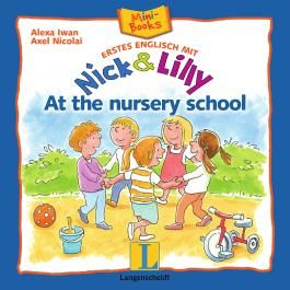 Nick and Lilly: At the nursery school