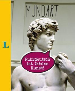 MundArt - Ruhrdeutsch ist (k)eine Kunst!