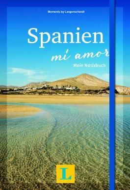 Spanien – mi amor - Moments by Langenscheidt