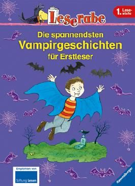 Die spannendsten Vampirgeschichten für Erstleser