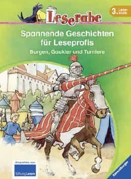 Spannende Geschichten für Leseprofis. Burgen, Gaukler und Turniere