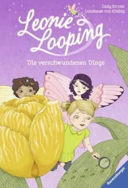 Leonie Looping, Band 5: Die verschwundenen Dinge