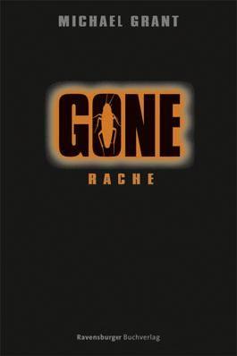 Gone 4: Rache