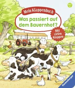 Mein Klappenbuch: Was passiert auf dem Bauernhof?
