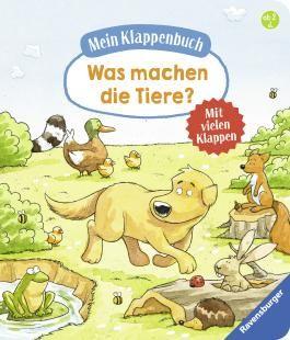 Mein Klappenbuch: Was machen die Tiere?