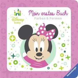 Disney Baby Mein erstes Buch Minnie Maus: Farben und Formen