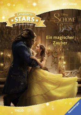 Leselernstars Disney Die Schöne und das Biest (live action): Ein magischer Zauber