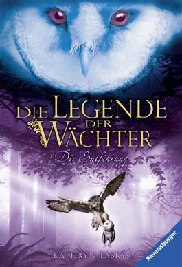 Die Legende der Wächter - Die Entführung
