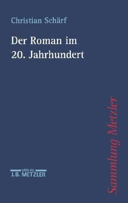 Der Roman im 20. Jahrhundert