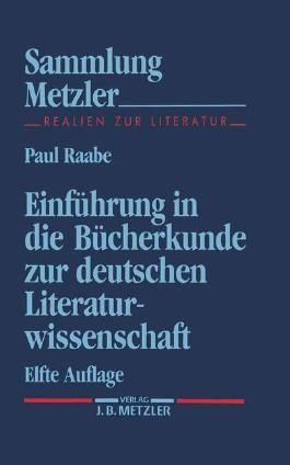 Einführung in die Bücherkunde zur deutschen Literaturwissenschaft