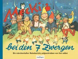 Kulthelden: Mecki bei den Sieben Zwergen