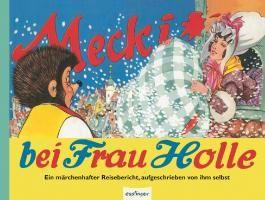 Kulthelden: Mecki bei Frau Holle