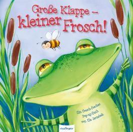 Große Klappe - kleiner Frosch!