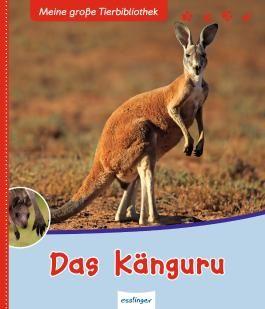 Meine große Tierbibliothek: Das Känguru