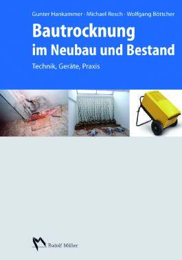 Bautrocknung im Neubau und Bestand