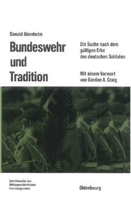 Bundeswehr und Tradition