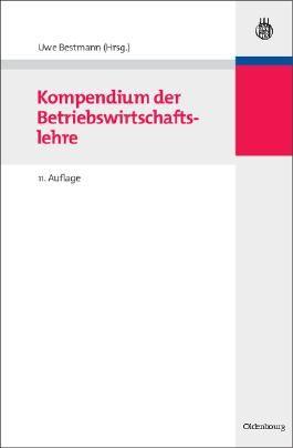 Kompendium der Betriebswirtschaftslehre