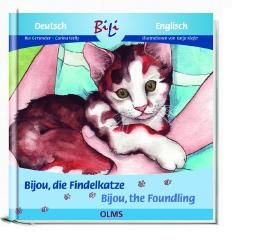 Bijou, die Findelkatze/Bijou the Foundling
