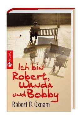 Ich bin Robert, Wanda und Bobby