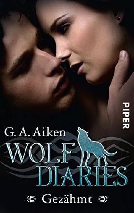Wolf Diaries - Gezähmt
