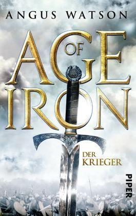 Age of Iron - Der Krieger