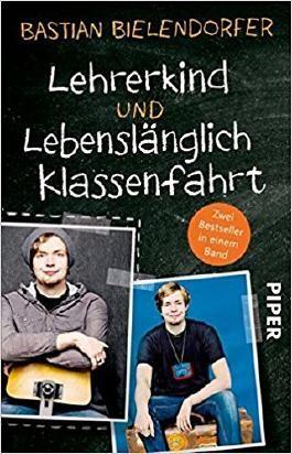 Lehrerkind / Lebenslänglich Klassenfahrt
