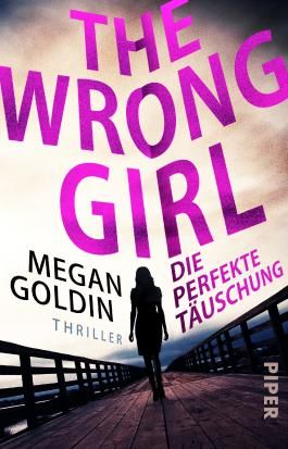 The Wrong Girl – Die perfekte Täuschung