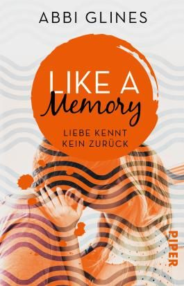 Like a Memory – Liebe kennt kein Zurück