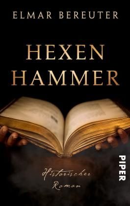 Hexenhammer: Historischer Roman