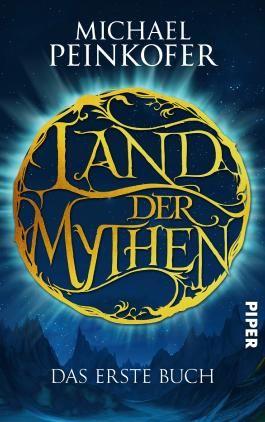 Land der Mythen - Das erste Buch