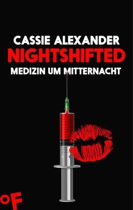 Nightshifted: Medizin um Mitternacht