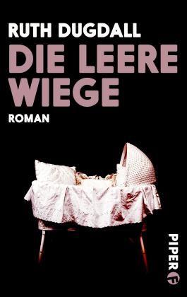 Die leere Wiege: Roman