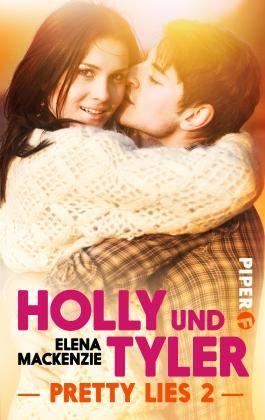 Holly und Tyler: Pretty Lies 2