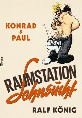 Konrad und Paul: Raumstation Sehnsucht