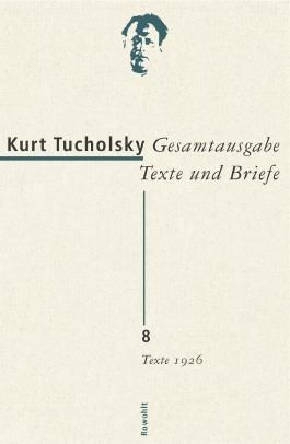 Gesamtausgabe Texte und Briefe. Band 8: Texte 1926