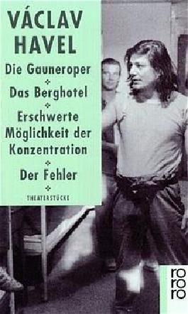 Die Gauneroper / Das Berghotel / Erschwerte Möglichkeit der Konzentration / Der Fehler