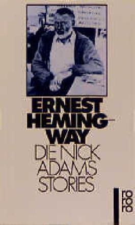 Die Nick Adams Stories