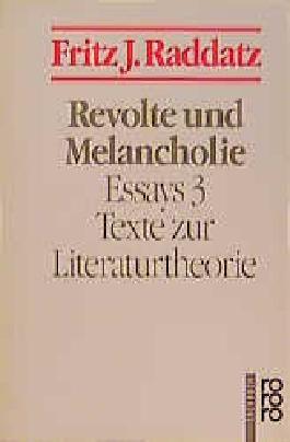 Revolte und Melancholie