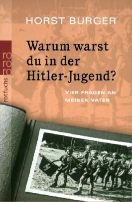 Warum warst du in der Hitler-Jugend?