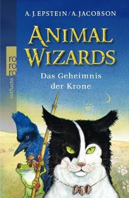 Animal Wizards: Das Geheimnis der Krone