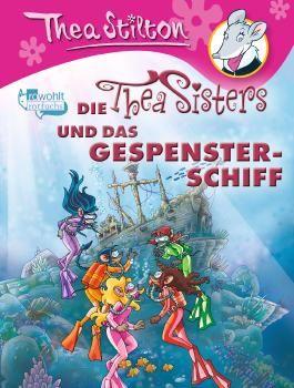 Die Thea Sisters und das Gespensterschiff