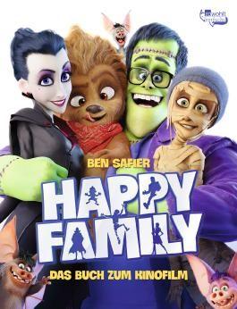 Happy Family. Das Buch zum Kinofilm