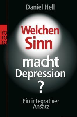 Welchen Sinn macht Depression?