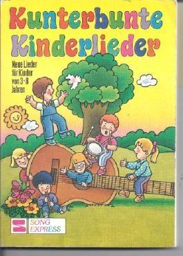 Kunterbunte Kinderlieder