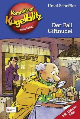 Kommissar Kugelblitz, Band 18 - Der Fall Giftnudel