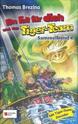 Ein Fall für dich und das Tiger-Team, Sammelband 06