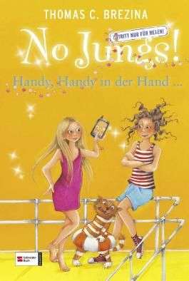 No Jungs! Band 22: Handy, Handy in der Hand ...