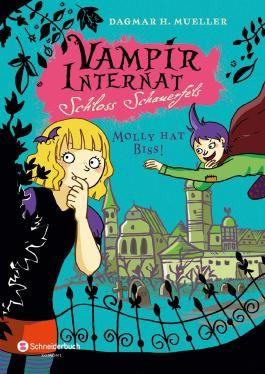 Vampirinternat Schloss Schauerfels, Band 03